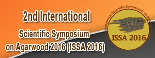 2nd International Scientific Symposium on Agarwood 2016 (ISSA 2016)